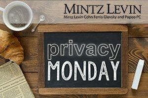 Privacy Monday: Broadband Consumer Privacy, RSA Conference,